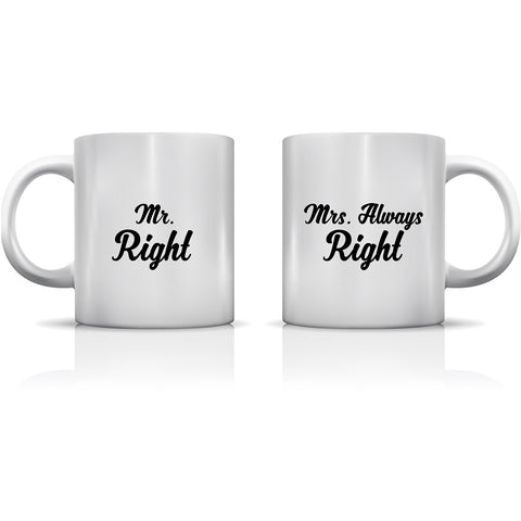 """Mr. Right - Mrs. Always Right"" Set of Mugs by OneBellaCasa"