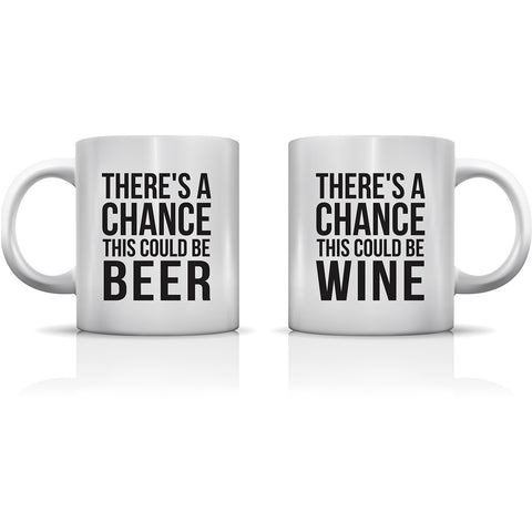 """A Chance Could Be Beer & Wine"" Set of Mugs by OneBellaCasa"