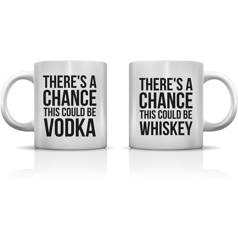 """A Chance Could Be Vodka & Whiskey"" Set of Mugs by OneBellaCasa"