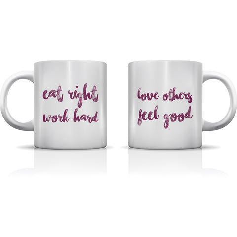 """Eat Right Work Hard"" Set of Mugs by OneBellaCasa"