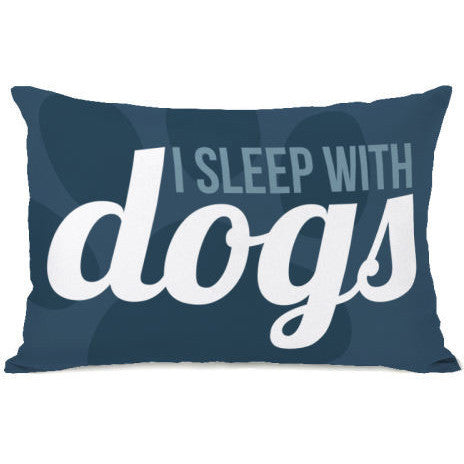 """I Sleep With Dogs"" Outdoor Throw Pillow by OneBellaCasa, 14""x20"""