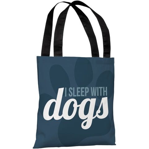 """I Sleep With Dogs"" 18""x18"" Tote Bag by OneBellaCasa"
