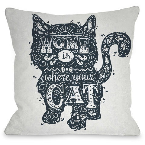 """Home Is Where The Cat Is"" Indoor Throw Pillow by OneBellaCasa, 16""x16"""