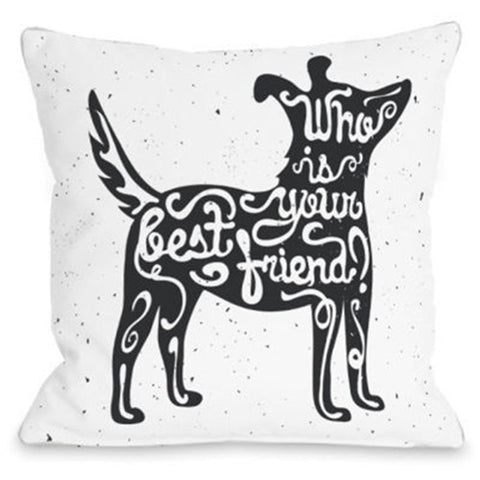 """Who Is Your Best Friend"" Outdoor Throw Pillow by OneBellaCasa, 16""x16"""