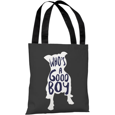 """Who's A Good Boy"" 18""x18"" Tote Bag by OneBellaCasa"
