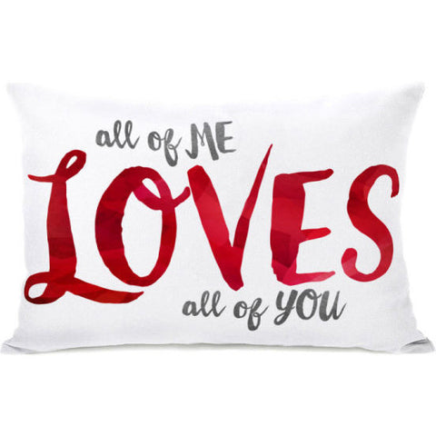 """All Of Me Loves You"" Indoor Throw Pillow by OneBellaCasa, 14""x20"""