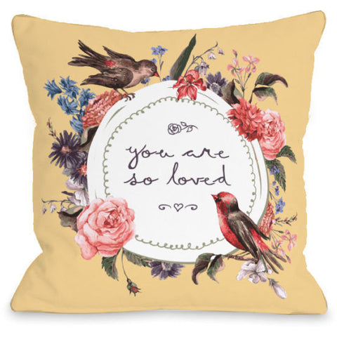 """You Are So Loved"" Indoor Throw Pillow by OneBellaCasa, 16""x16"""