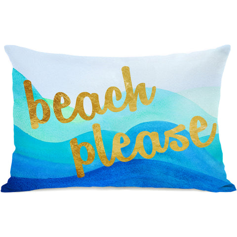 """Beach Please"" Outdoor Throw Pillow by OneBellaCasa, 14""x20"""