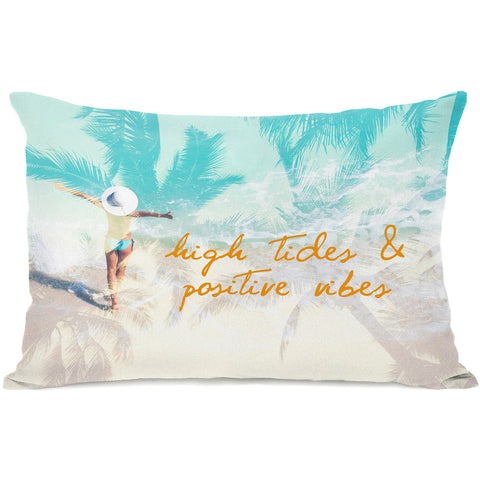 """High Tides - Positive Vibes"" Indoor Throw Pillow by OneBellaCasa, 14""x20"""