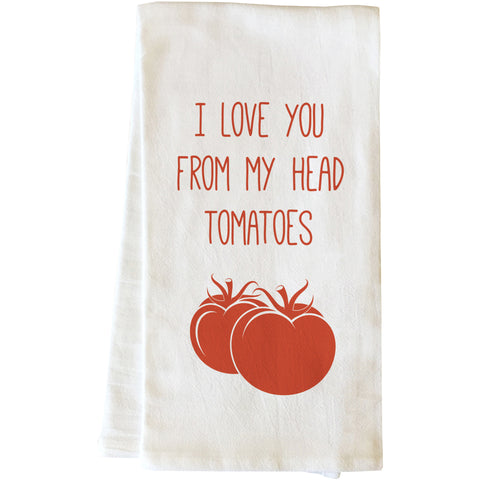 """From My Head Tomatoes"" Tea Towel by OneBellaCasa"