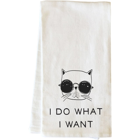 """I Do What I Want"" Tea Towel by OneBellaCasa"