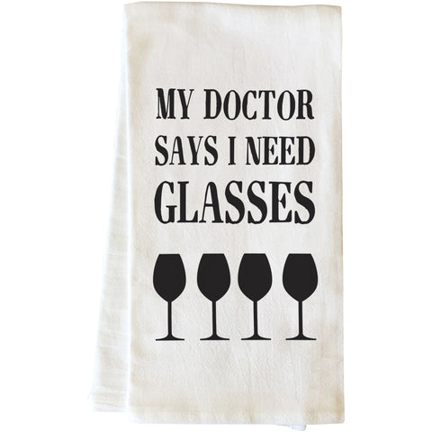 """Doctor Says I Need Glasses"" Tea Towel by OneBellaCasa"