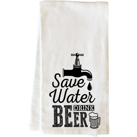 """Save Water Drink Beer"" Tea Towel by OneBellaCasa"