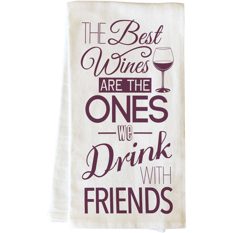 """The Best Wines Are With Friends"" Tea Towel by OneBellaCasa"