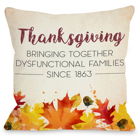 """Dysfunctional Families"" Indoor Throw Pillow by OneBellaCasa, 16""x16"""