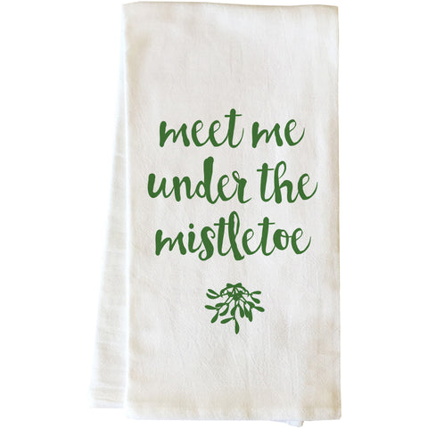 """Meet Me Mistletoe"" Tea Towel by OneBellaCasa"