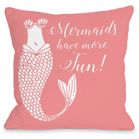 """Mermaids Have More Fun!"" Outdoor Throw Pillow by OneBellaCasa, 16""x16"""