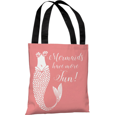 """Mermaids Have More Fun!"" 18""x18"" Tote Bag by OneBellaCasa"