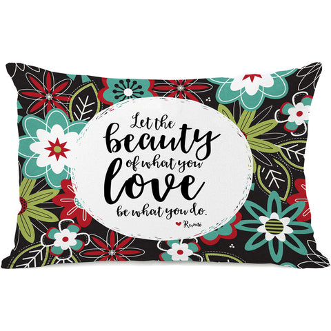 """The Beauty Of What You Love"" Indoor Throw Pillow by Cheryl Overton, 14""x20"""