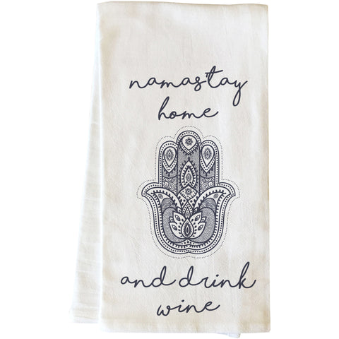 """Namastay Home And Drink Wine"" Tea Towel by OneBellaCasa"