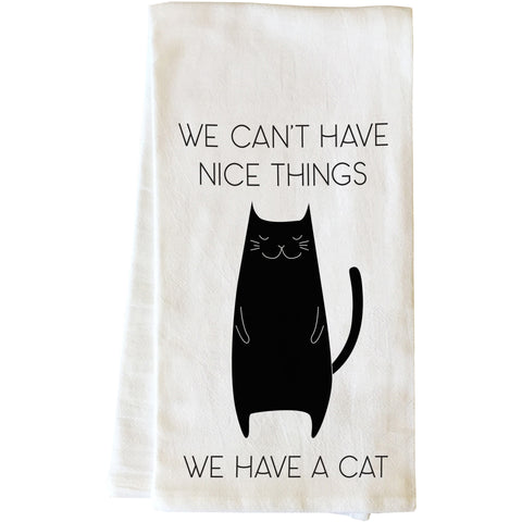 """We Have A Cat"" Tea Towel by OneBellaCasa"