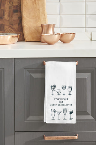 """Overworked And Under Intoxicated"" Tea Towel by OneBellaCasa"