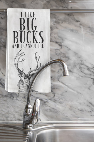 """I Like Big Bucks"" Tea Towel by OneBellaCasa"