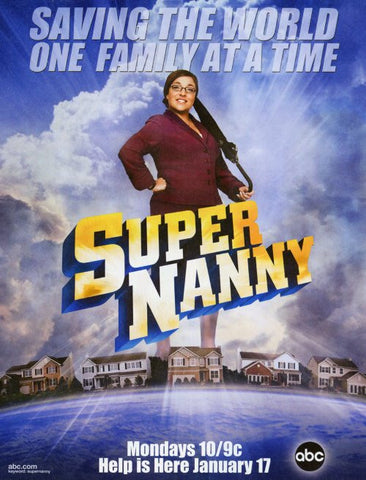 Supernanny 11x17 TV Poster (2005)
