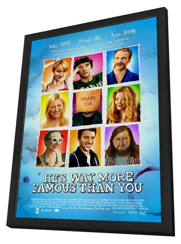 He's Way More Famous Than You 11x17 Framed Movie Poster (2013)