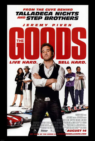 The Goods: Live Hard, Sell Hard 11x17 Movie Poster (2009)