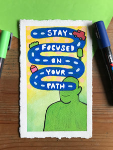 Stay Focused On Your Path (Original Painting)
