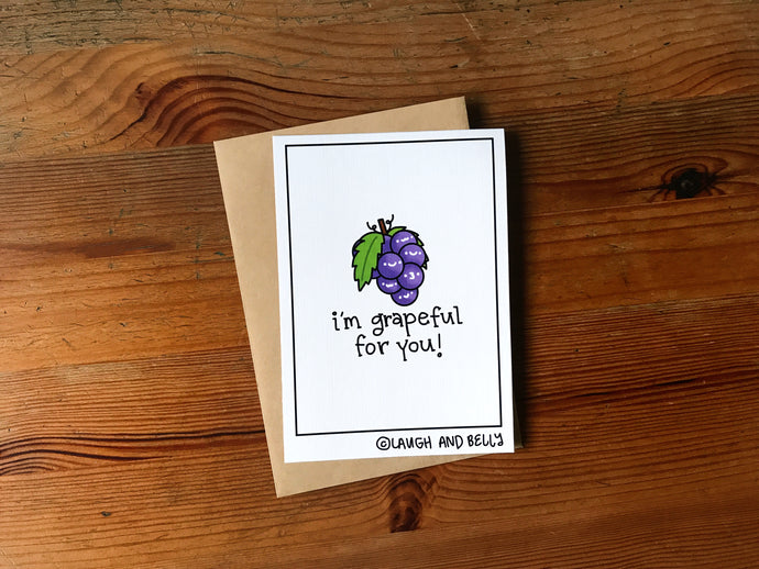 I'm Grapeful For You