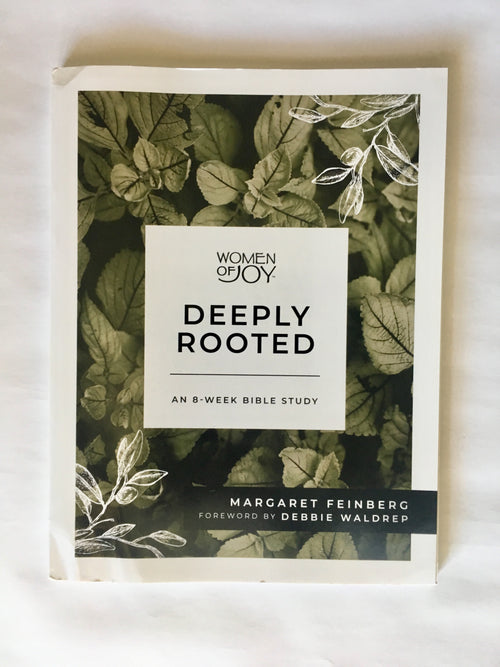 Deeply Rooted Bible Study Guide
