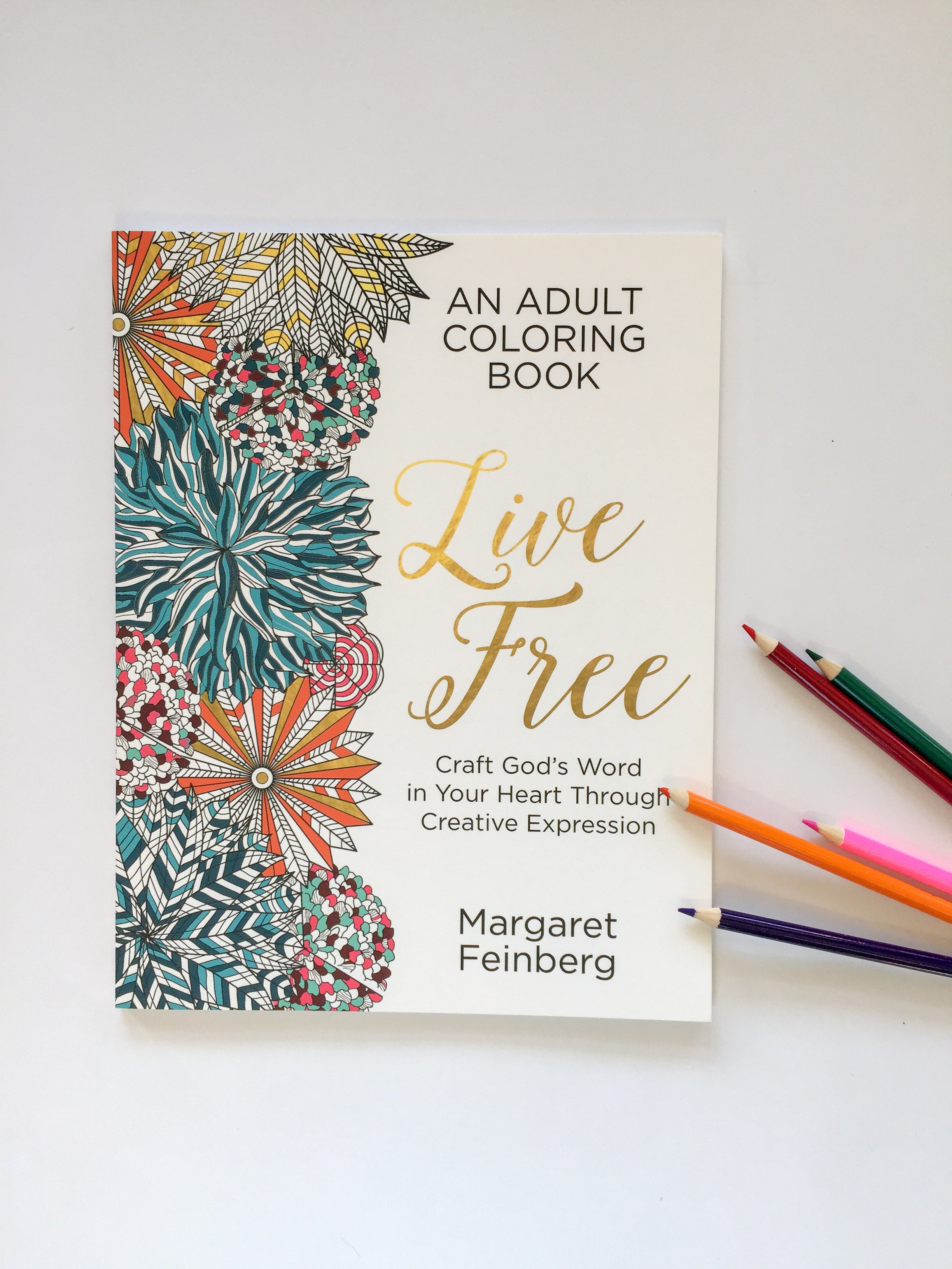 Live Free An Adult Coloring Book