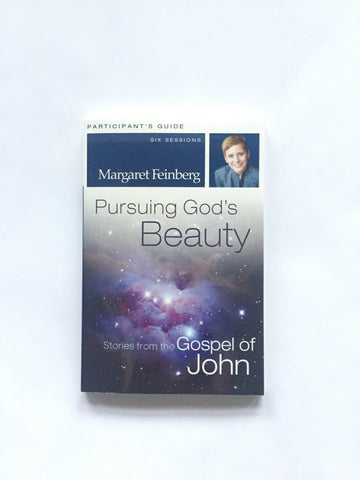 Pursuing God's Beauty: Stories from the Gospel of John Workbook with DVD