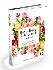 How to Host an Unforgettable Retreat Instant eBook Download