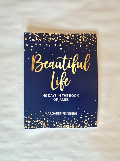 Beautiful Life: 40 Days in the Book of James Ebook
