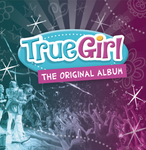 True Girl Album (Exclusive Pre-Order)