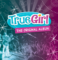 True Girl: The Original Album
