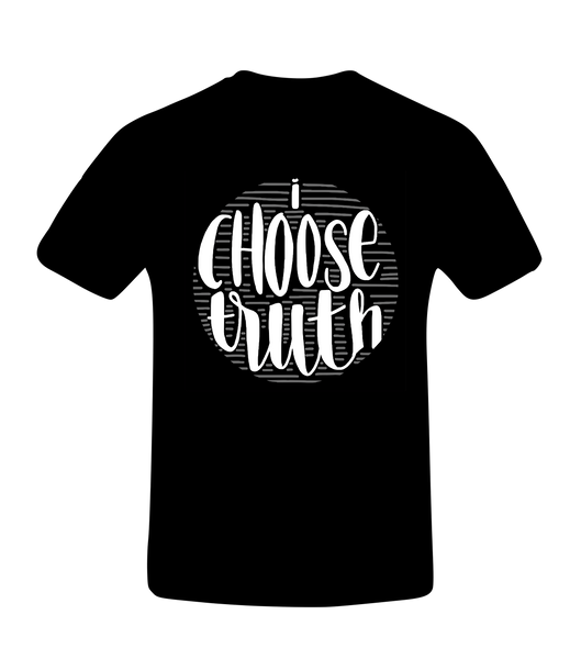 I Choose Truth T-Shirt