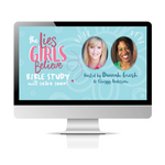 Lies Girls Believe Online Bible Study