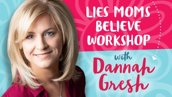 Lies Moms Believe Online Workshop