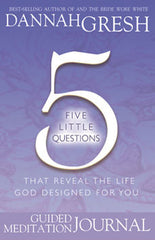 Five Little Questions: Guided Meditation Journal