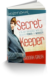 Secret Keeper Devos: A 35-Day Experience with the Delicate Power of Modesty