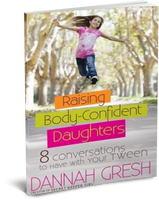 Raising Body Confident Daughters: 8 Conversations to Have With Your Tween