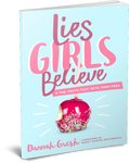 Lies Girls Believe