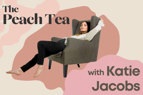 The Peach Tea: Q+A with Katie Jacobs