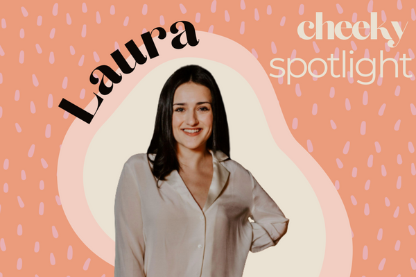Cheeky Spotlight: Laura Burr