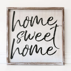 "Square Framed ""Home Sweet Home"" Sign"