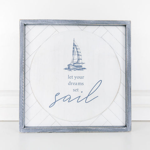 Let Your Dreams Set Sail Wood Sign